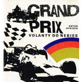 Anton Hykisch - Grand Prix. Volanty do nebies